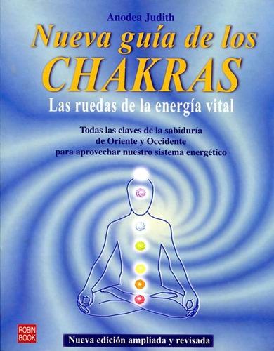 Chakras Nueva Guia De Los . Las Ruedas De La Energia Vital