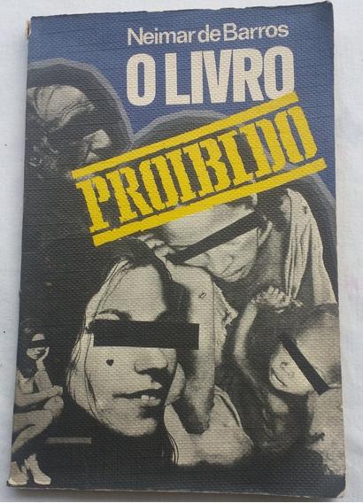 Livro Antigo O Livro Proibido - Neimar De Barros - U