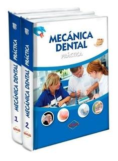 Libro De Mecánica Dental Práctica 2 Tomos