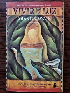 Vivir En La Luz / Shakti Gawain