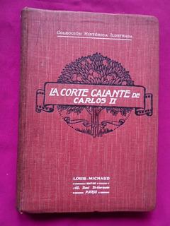 La Corte Galante De Carlos Ii - Alberto Savine