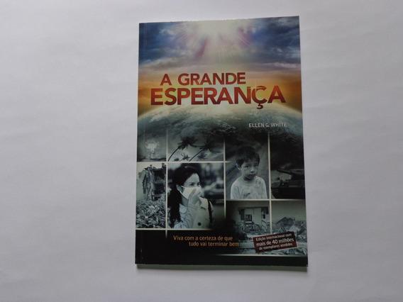 Livro: A Grande Esperança-ellen G.white