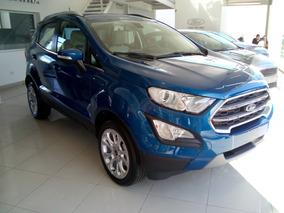 Ford Ecosport 1.5 Titanium 123cv 4x2 Mt Anticipo Y Cuotas
