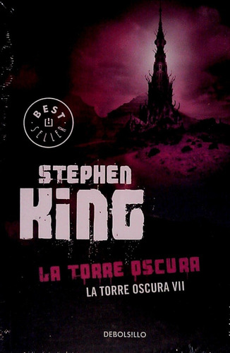 Libro: La Torre Oscura 7 - La Torre Oscura / Stephen King