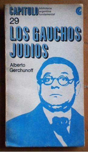 Los Gauchos Judíos / Alberto Gerchunoff