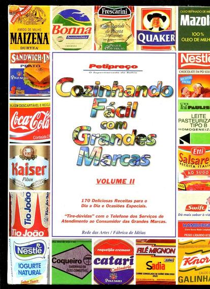 Cozinhando Fácil Com Grandes Marcas V. 2 - Gastronomia L2228