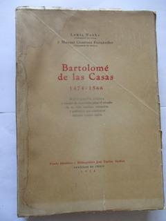 Bartolomé De Las Casas 1474 - 1566 / Lewis Hanke - M Giménez