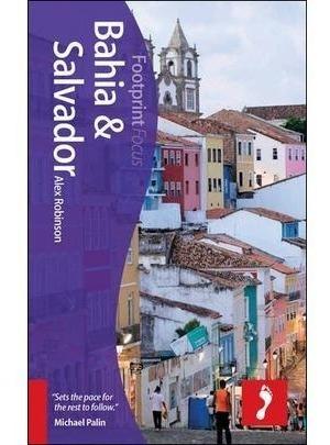 Footprint Focus - Bahia & Salvador