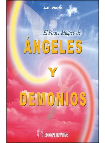 Poder Magico De Angeles Y Demonios. Instrumentos De Comunica