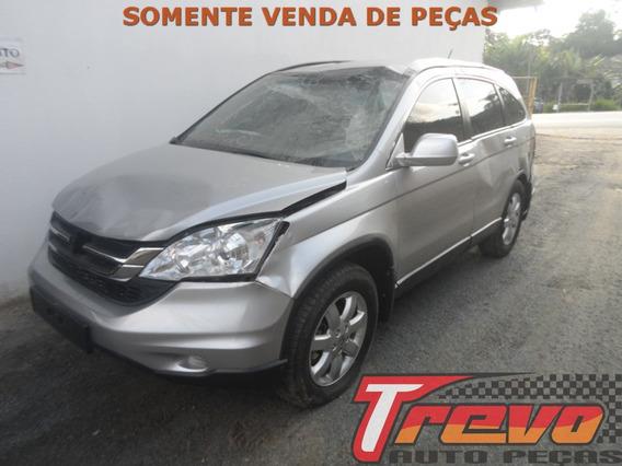 Sucata Honda Cr-v Lx 2.0 Gas 4x2 2011 150cv / Somente Peças