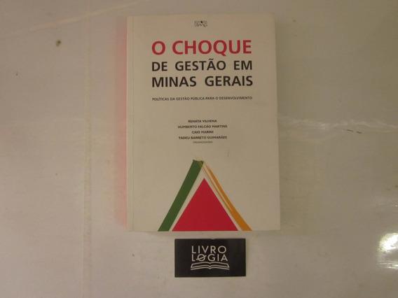 Livro O Choque De Gestão Em Minas Gerais
