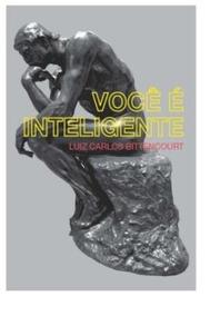 Voce E Inteligente Luiz Carlos Bitten