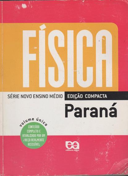 Física -edição Compacta - Volume Único - Paraná