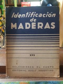 Identificación De Maderas - Selecciones El Campo-