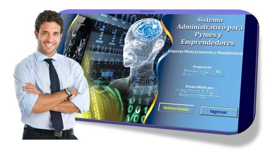 Sistema Administrativo Pymes Y Emprendedores V2 Excel /video