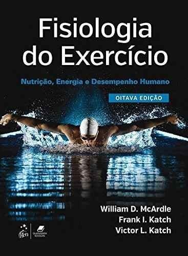 Fisiologia Do Exercício Nutrição Energia E Desempenho Humano