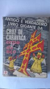 Antigo E Verdadeiro Livro Gigante Da Cruz De Caravaca- Capa