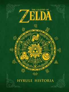The Legend Of Zelda: Hyrule Historia (inglés) Pasta Dura