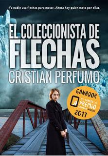 Libro El Coleccionista De Flechas - Ganador Premio Amazon