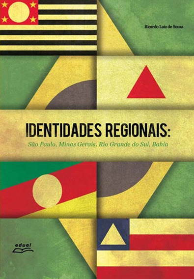 Livro Identidades Regionais: São Paulo, Minas Gerais, Rio...