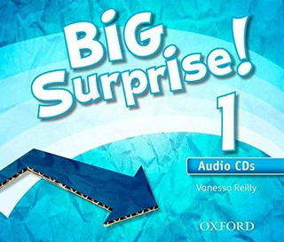 Big Surprise! 1 Class Audio Cd X3 De Sin Datos Oxford Unive