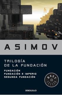 Trilogía De La Fundación - Isaac Asimov - Debolsillo