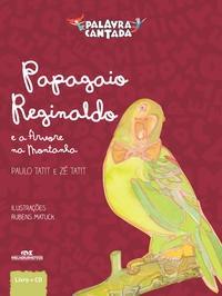 Papagaio Reginaldo E A Árvore Da Montanha