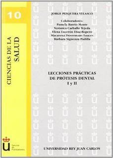 Libro : Lecciones De Practicas De Protesis Dental I Y Ii ...