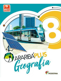 Arariba Plus - Geografia - 8 Ano - Ef Ii - 05 Ed