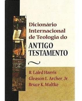 Dicionário Internacional De Teologia D/antigo Testamento
