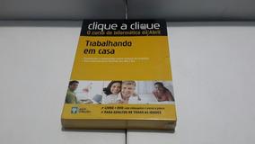 Clique A Clique - Trabalhando Em Casa ( Editora Abril )
