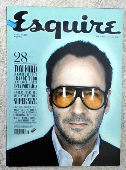 Esquire Nº 28 - Tom Ford - Pep Guardiola - Rachel Weisz 2010