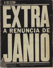1961 Revista O Cruzeiro Ano 33 Nº 48 Extra Renuncia De Jânio