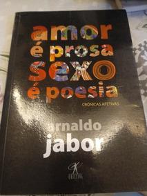 Livro Amor É Prosa Sexo É Poesia