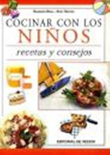Cocinar Con Niños - Recetas Y Consejos, Barbara Braj, Vecchi