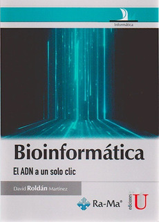 Bioinformatica El Adn A Un Solo Clic