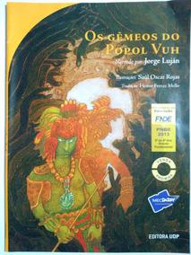 Audiolivro Os Gêmeos Do Popol Vuh - Jorge Luján (original)