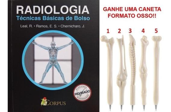 Radiologia Técnicas Básicas De Bolso + Caneta Formato Osso