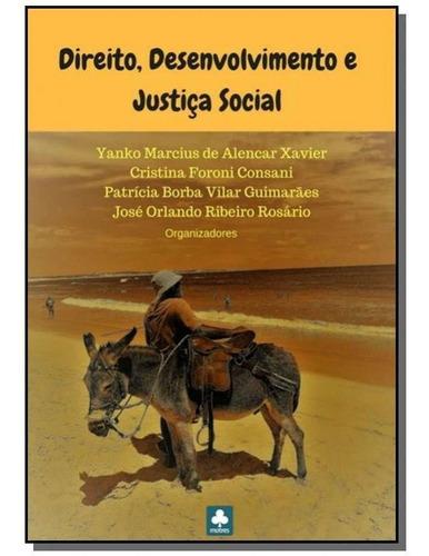 Direito, Desenvolvimento E Justica Social