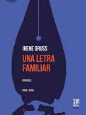 Imagen 1 de 1 de Una Letra Familiar - Irene Gruss