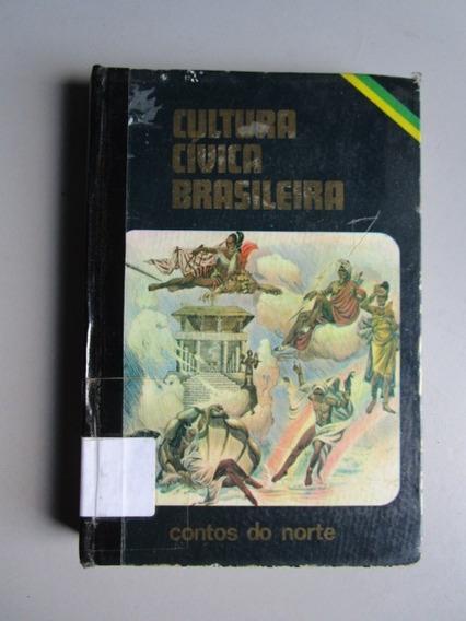 Cultura Cívica Brasileira - Contos Do Norte