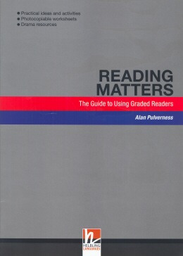 Reading Matters - The Guide To Using Graded Readers