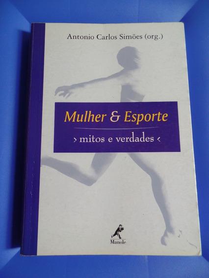 Livro Mulher E Esporte Mitos E Verdades - Manole