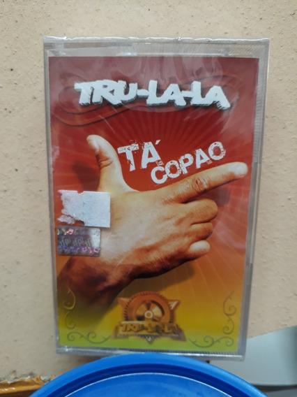 Tru La La*cassette*ta Copao*nuevo/cerrado*cuarteto