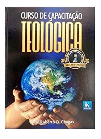 Curso De Capacitação Teológica - José Roberto O. Chagas
