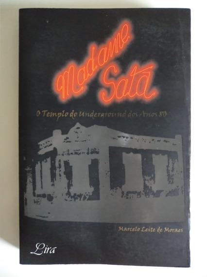 Livro Madame Satã - O Templo Do Underground Dos Anos 80