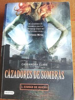 Libro Cazadores De Sombras. Ciudad De Hueso En Buen Estado