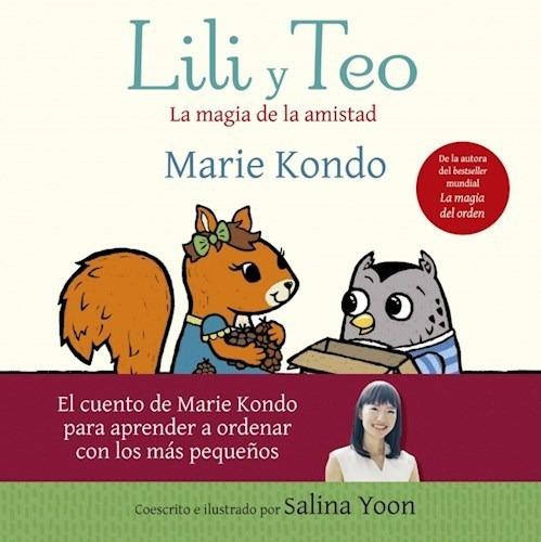 Lili Y Teo. La Magia De La Amistad