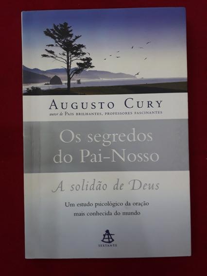 Livro: Os Segredos Do Pai-nosso - Augusto Cury - Seminovo