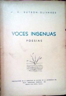 Voces Ingenuas - Poesias- J.a. Butron-olivares